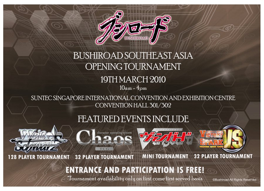 Bushiroad SEA Opening Tournament 19th March