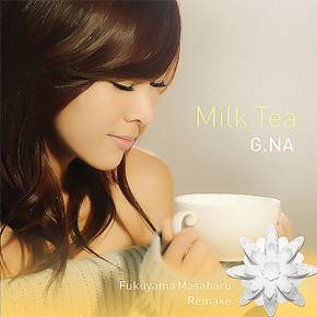 "K-Pop singer G.NA delivers a sweet cover of Fukuyama Masaharu's ""Milk Tea"""
