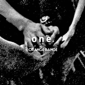 "ORANGE RANGE dedicates ""one"" and leaves message for earthquake victims"