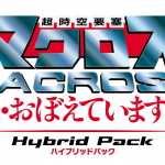 "Macross: ""Do You Remember Love"" Hybrid Pack to be released on July 26."