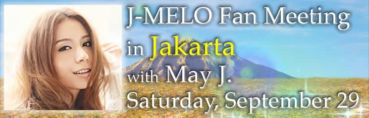 ID: J-MELO Fan Meeting in Jakarta!