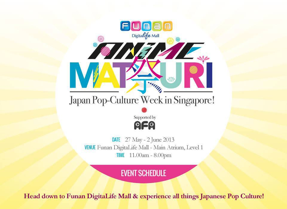 SG: Funan Anime Matsuri 27th May to 2nd June