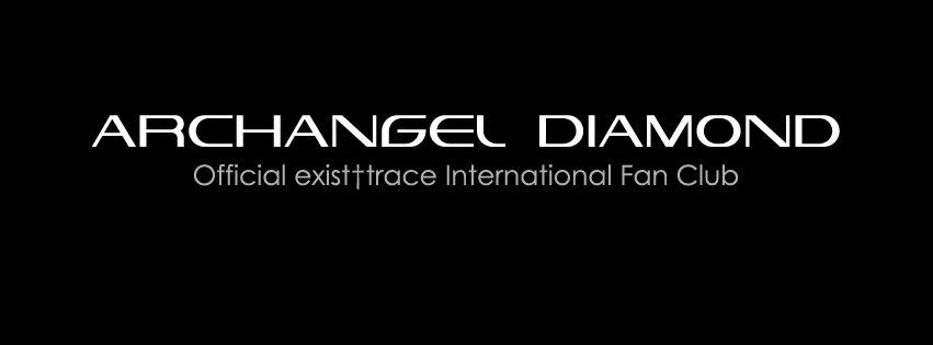 "exist†trace Official International Fan Club ""Archangel Diamond"""