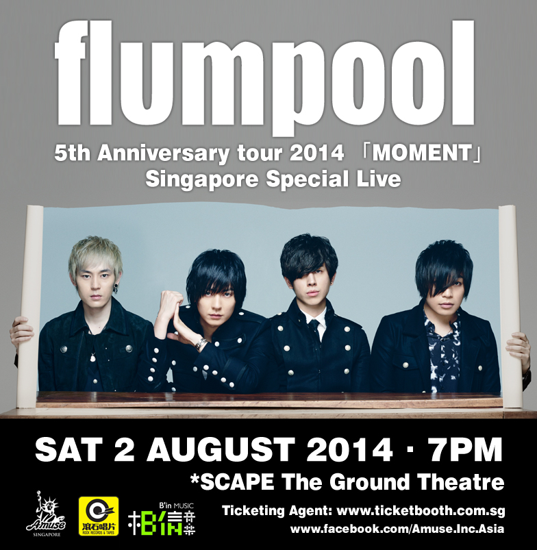 "flumpool 5th Anniversary Tour 2014 ""MOMENT"" SPECIAL LIVE In Singapore"